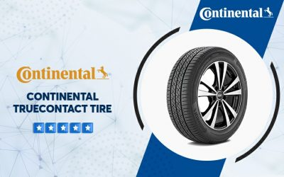 Continental Truecontact Tire Reviews – Why Should You Choose This Brand?