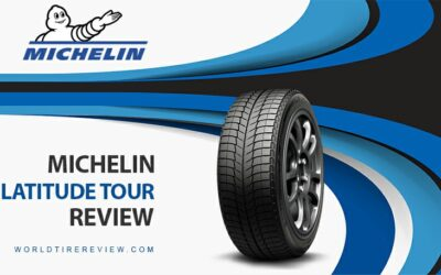Michelin Latitude Tour Tire Reviews – What To Know About This Tire?
