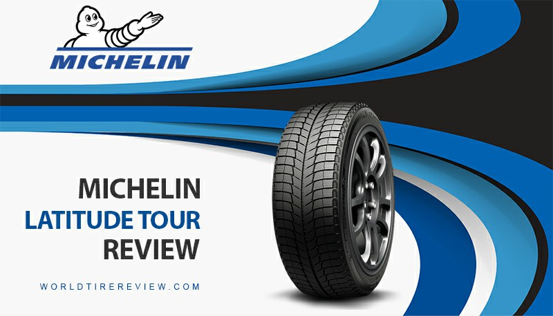 Michelin Latitude Tour Review