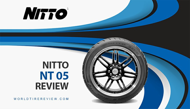 Nitto Nt 05 Review