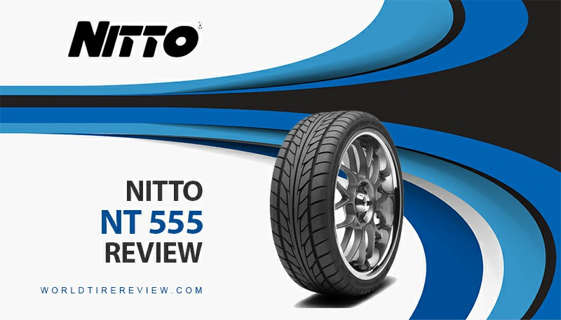 Nitto Nt 555 Review