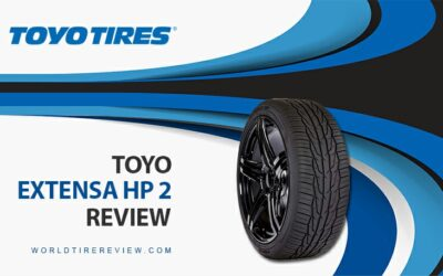 Toyo Extensa HP 2 Tire Reviews – Great Tire For Your Trips