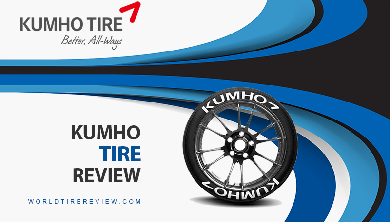Kumho Tire Review