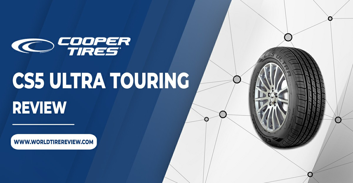 Cooper CS5 Ultra Touring review