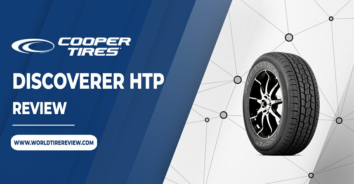 Cooper Discoverer HTP review