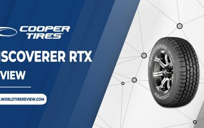Cooper Discoverer RTX Tire Reviews – What You Should Know