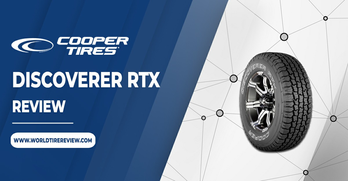 Cooper Discoverer RTX Reviews