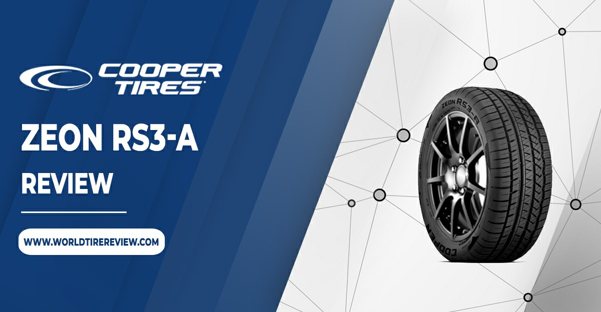 Cooper Zeon RS3 A review