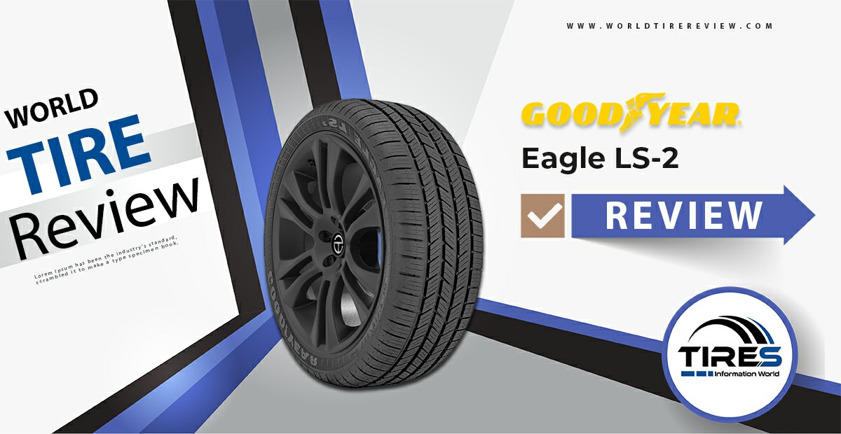 Goodyear Eagle LS 2 review
