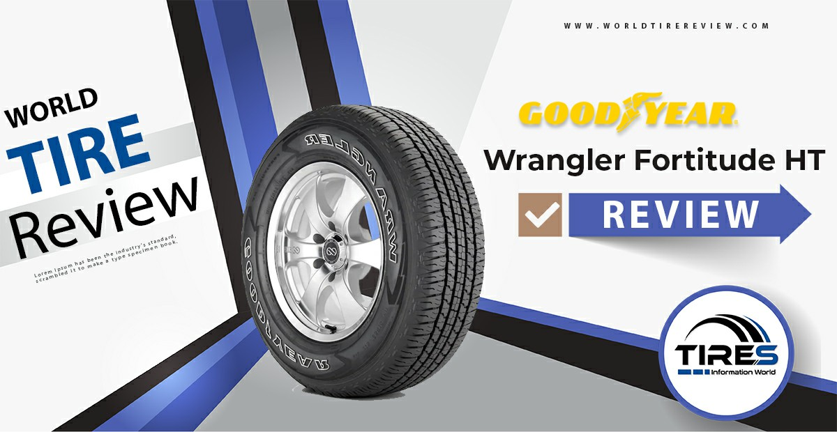 Goodyear Wrangler Fortitude HT review