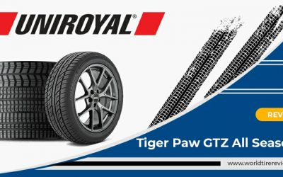 Uniroyal Tiger Paw GTZ All Season 2 Review – An Important Set Of tires
